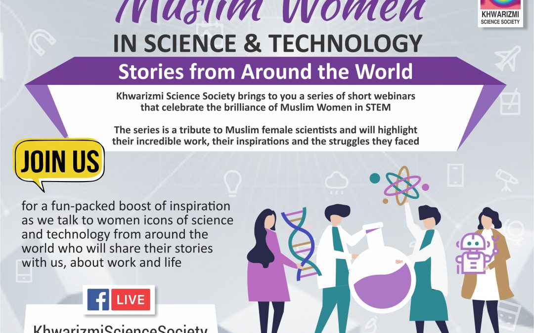 Muslim Women in Science and Technology: Stories from Around the World
